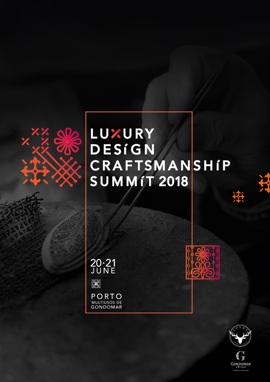 Luxury Design & Craftsmanship Summit: Why You Need To Be In Oporto Craftsmanship Summit Luxury Design & Craftsmanship Summit: Why You Need To Be In Oporto Luxury Design Craftsmanship Summit Why You Need To Be In Oporto 2
